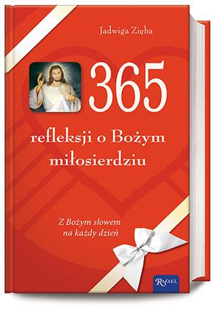 J_ZIEBA_365 refleksji o Bozym milosierdziu